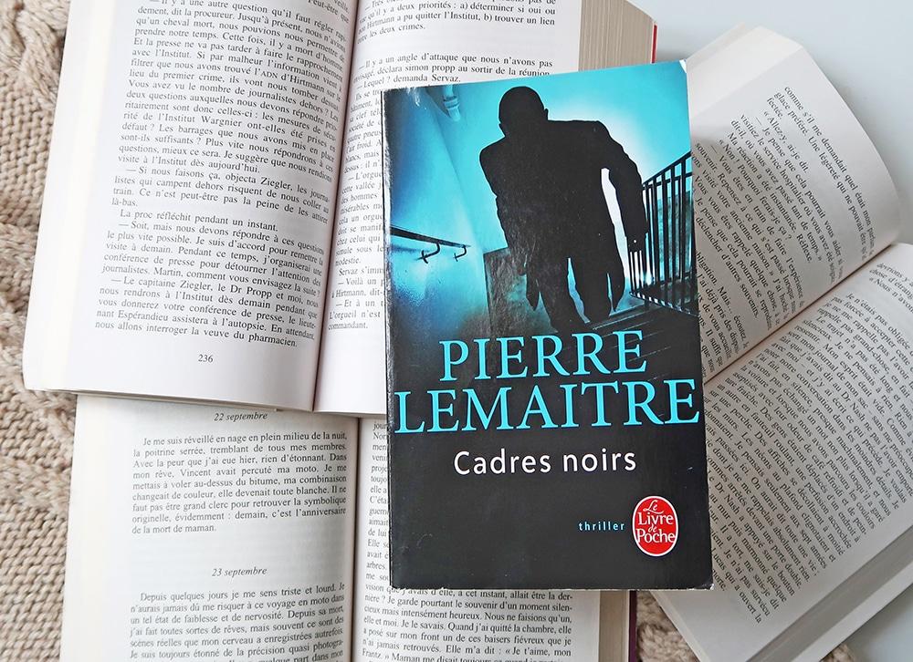 lecture roman policier pierre lemaitre cadres noirs polar thriller