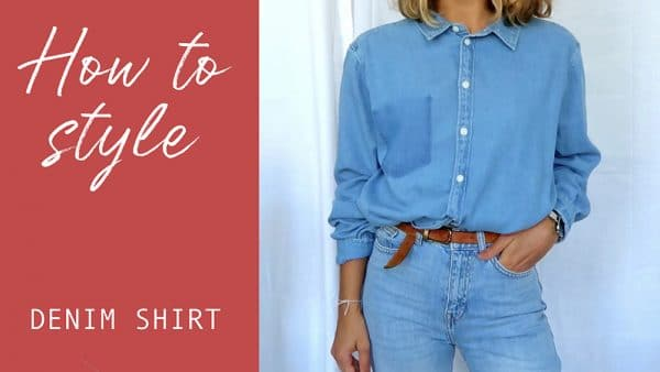 comment porter la chemise en jean lookbook video