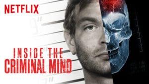 documentaire netflix dans la tete des criminels, inside the criminal mind