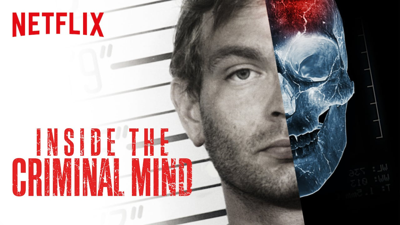 documentaire netflix dans la tete des criminels, inside the criminal mind
